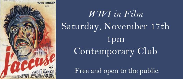 "World War I in Film – ""J'Accuse "" on November 17"
