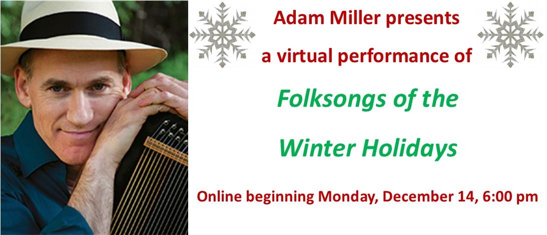 Adam Miller Presents: Folk Songs of the Holidays
